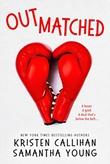"""Outmatched"" av Kristen Callihan"
