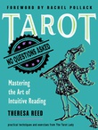 """Tarot No Questions Asked: Mastering the Art of Intuitive Reading"" av Theresa Reed"
