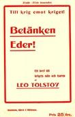 """""""Betänken Eder Bref till krigets män och tsaren"""" av Leo Tolstoy"""