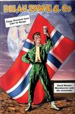 """Ziggy Stardust kom aldri til Norge"" av Rolan Zowie"
