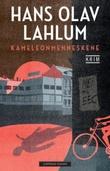 """""""Kameleonmenneskene"""" av Hans Olav Lahlum"""