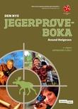 """""""Den nye jegerprøveboka"""" av Anund Helgesen"""