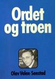 """""""Ordet og troen"""" av Olav Valen-Sendstad"""