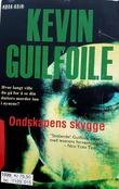 """""""Ondskapens skygge"""" av Kevin Guilfoile"""