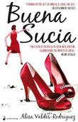 """Buena Sucia - roman"" av Alisa Valdes-Rodriguez"