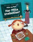 """""""Har Milla snabeltiss?"""" av Thierry Lenain"""
