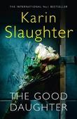 """""""The Good Daughter"""" av Karin Slaughter"""