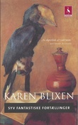"""Syv fantastiske fortællinger"" av Karen Blixen"