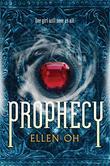 """""""Prophecy The Dragon King Chronicles"""" av Ellen Oh"""