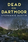 """Dead on Dartmoor The Devon Mysteries #2"" av Stephanie Austin"