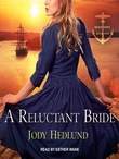 """A Reluctant Bride The Bride Ships #1"" av Jody Hedlund"