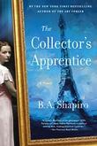 """""""Collector's Apprentice"""" av B. A. Shapiro"""