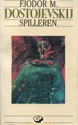 """""""Spilleren"""" av Fjodor Mikhajlovitsj Dostojevskij"""