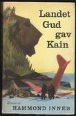 """""""Landet Gud ga Kain"""" av Hammond Innes"""
