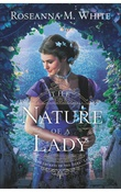 """""""The Nature of a Lady The Secrets of the Isles"""" av Roseanna M. White"""