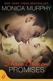 """Three Broken Promises One Week Girlfriend Book 3"" av Monica Murphy"