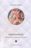 """""""Paradishaven Trondhjems kulturmiljø på 1700-tallet"""" av Eystein M. Andersen"""
