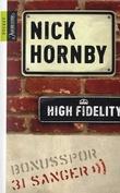 """""""High fidelity ; 31 sanger"""" av Nick Hornby"""