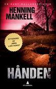 """""""Hånden en Kurt Wallander-krim"""" av Henning Mankell"""