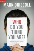 """Who Do You Think You Are? Finding Your True Identity in Christ"" av Mark Driscoll"