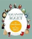 """""""Sagan om ägget en kulturhistoria"""" av Nils-Otto Sjöberg"""