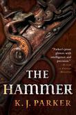 """""""The hammer"""" av K.J. Parker"""