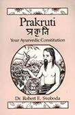 """""""Prakruti Your Ayurvedic Constitution"""" av Dr. Robert E. Svoboda Svoboda"""