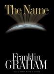 """""""The Name"""" av Franklin Graham"""