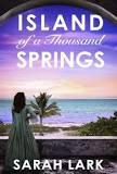 """Island of a Thousand Springs Jamaika #1"" av Sarah Lark"