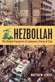 """Hezbollah: The Global Footprint Lebanon's Party of God"" av Matthew Levitt"