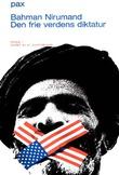 """""""Den frie verdens dikatur Persia: modell av et utviklingsland"""" av Bahman Nirumand"""