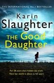 """""""The Good Daughter A Novel"""" av Karin Slaughter"""