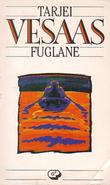 """""""Fuglane roman"""" av Tarjei Vesaas"""