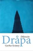 """Dråpa  diktsuite"" av Gerdur Kristný"
