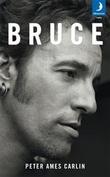 """""""Bruce"""" av Peter Ames Carlin"""