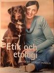 """""""Etik och etologi för ett lyckligt hundliv"""" av Anders Hallgren"""