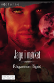 """Jage i mørket Blodjegerne (del 2/3)"" av Rhyannon Byrd"