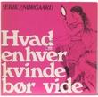 """""""Hvad enhver kvinde bør vide"""" av Erik Nørgaard"""
