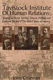 """""""The Tavistock Institute of Human Relations"""" av John Coleman"""