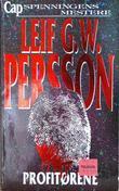 """""""Profitørene"""" av Leif G.W. Persson"""