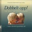 """""""Dobbelt opp! en bok om tvillinger"""" av Eli Hope Broch"""