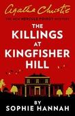 """""""The Killings at Kingfisher Hill The New Hercule Poirot Mystery"""" av Sophie Hannah"""