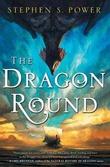 """""""The Dragon Round"""" av Stephen S. Power"""