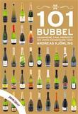 """""""101 Bubbel champagne, cava, prosecco och andra mousserande viner 2016/2017"""" av Andreas Kjörling"""