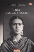 """""""Frida Una biografia di Frida Kahlo"""" av Hayden Herrera"""