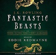 """Fantastic Beasts and Where to Find Them (Hogwarts Library)"" av Newt Scamander"