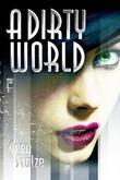 """""""A Dirty World"""" av Greg Stolze"""