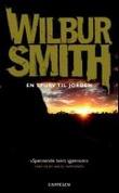 """""""En spurv til jorden"""" av Wilbur Smith"""