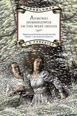 """""""Admiral Hornblower in the West Indies (Hornblower Saga)"""" av C. S. Forester"""
