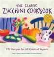 """The Classic Zucchini Cookbook 225 Recipes for All Kinds of Squash"" av Nancy C. Ralston"